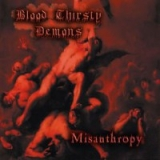 BLOOD THIRSTY DEMONS Misanthropy