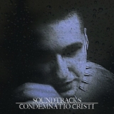 CONDENMNATION CRISTI Soundtracks