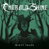 EMERALD SHINE Misty Tales