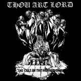THOU ART LORD The Cult of the Horned One