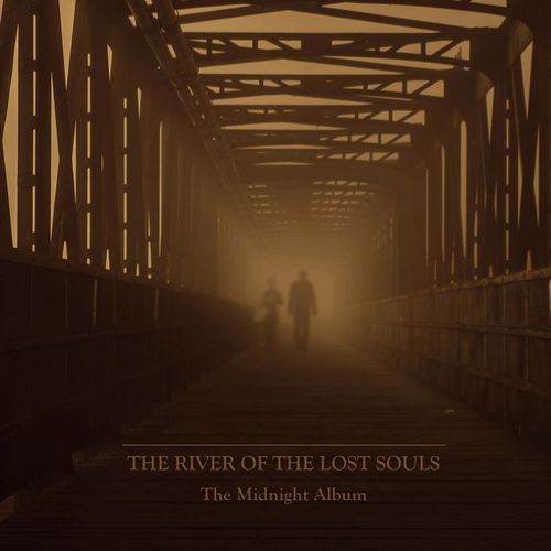 THE RIVER OF THE LOST SOULS The Midnight Album