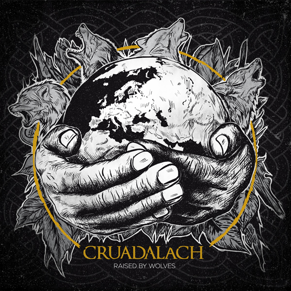 CRUADALACH Raised By Wolves