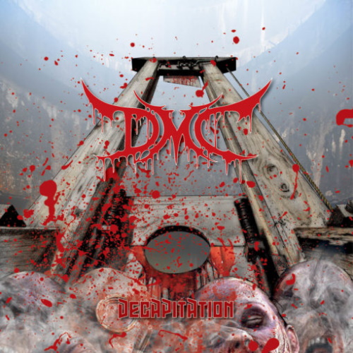 D.M.C. Decapitation