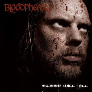 BLOODPHEMY Blood Will Tell