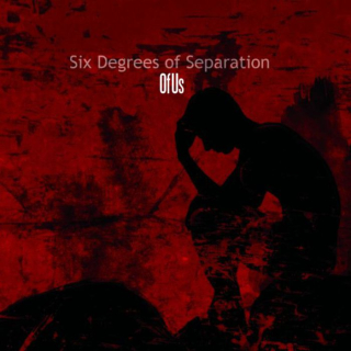 SIX DEGREES OS SEPARATION Of Us