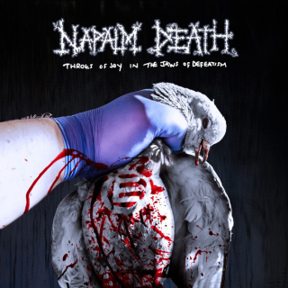 NAPALM DEATH Throes of Joy in the Jaws of Defeatism