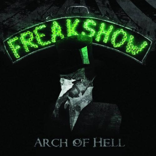 ARCH OF HELL  Freakshow