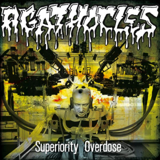 AGATHOCLES Superiority Overdose