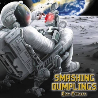 SMASHING DUMPLINGS Side Effects