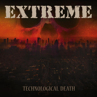 EXTREME Technological Death