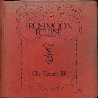 FROSTMOON ECLIPSE The Legacy II