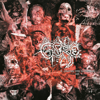 GORE A Journey into Grotesque vol. 1