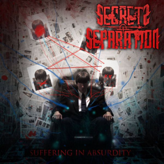 SECRETS OF SEPARATION Suffering in Absurdity